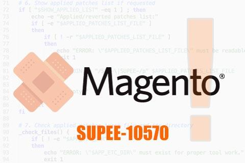 Magento Patch SUPEE-10570